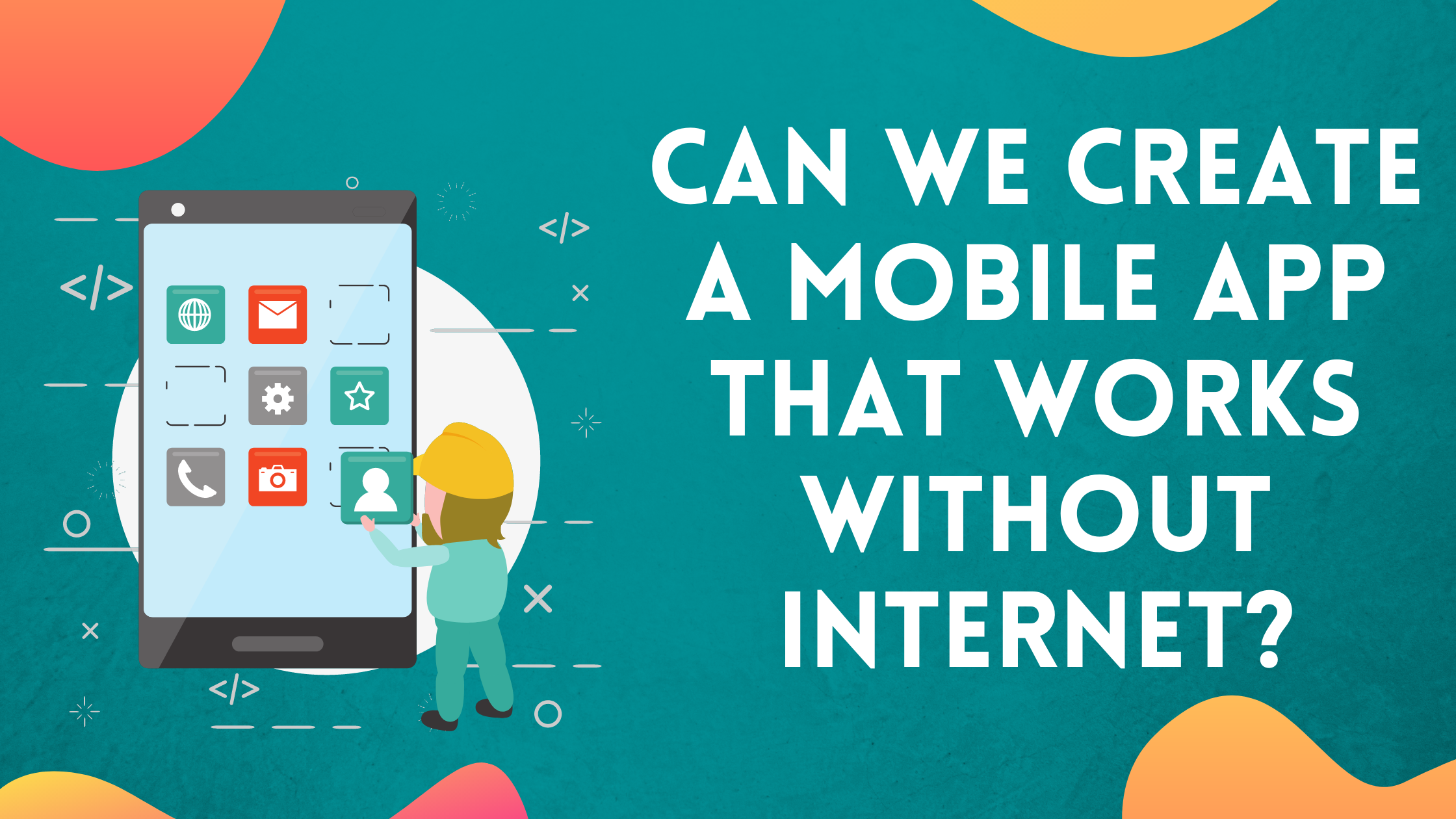 Mobile-app-that-works-without-internet